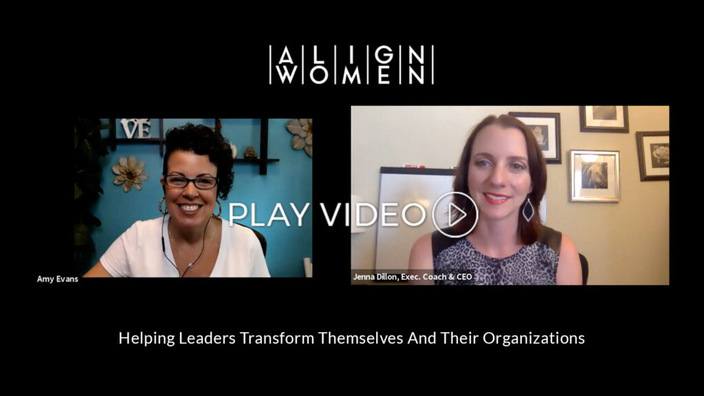 Align Women Podcast video with Jenna Dillon